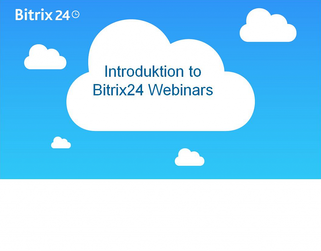 Introduction To Bitrix24 Webinar
